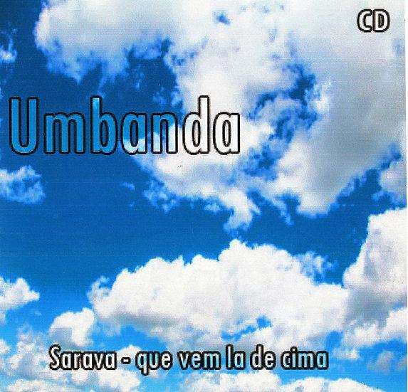 CD UMBANDA - SARAVÁ QUE VEM LÁ DE CIMA