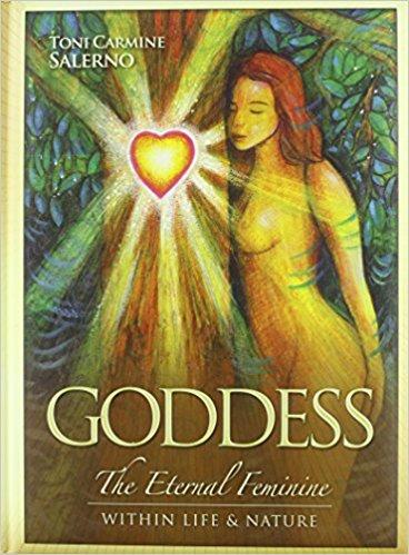 Goddess : The Eternal Feminine Within Life and Nature