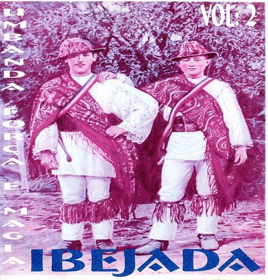 CD UMBANDA - FORÇA E MAGA IBEJADA Vol. 2
