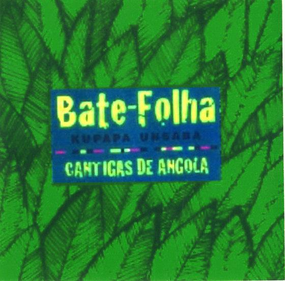 CD BATE FOLHA - CANTIGAS DE XANGÔ