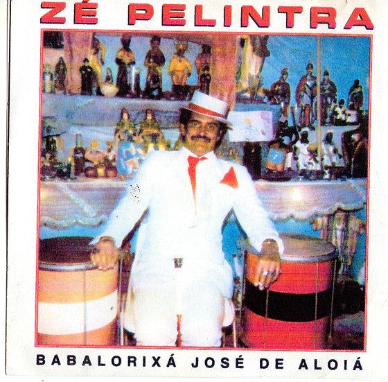 CD ZÉ PILINTRA - BABALORIXÁ JOSÉ DE ALOIÁ
