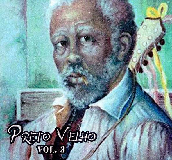 CD PRETO VELHO Vol. 3