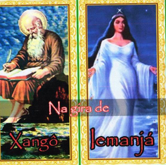 CD NA GIRA DE XANGÔ E IEMANJÁ