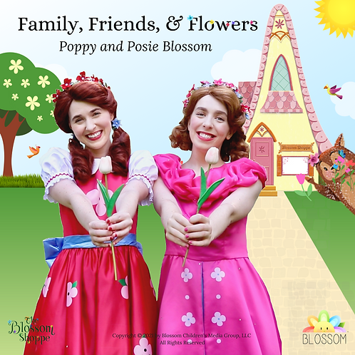 Family, Friends, and Flowers (Deluxe Download)