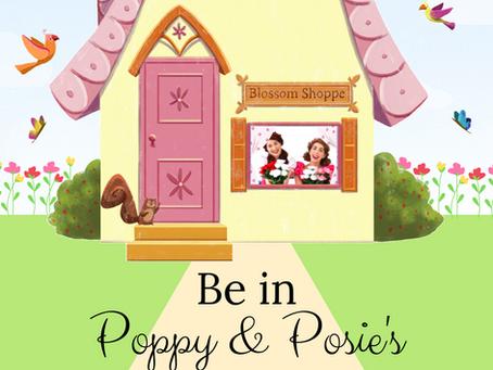 Star in Poppy & Posie's Next Music Video!