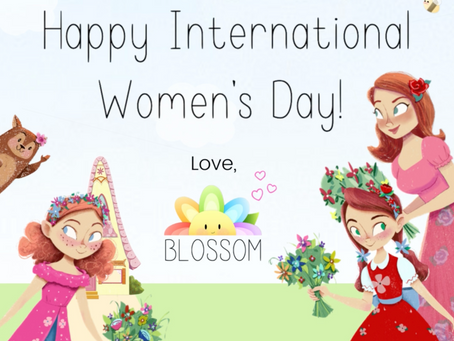 Happy International Women's Day From Blossom!