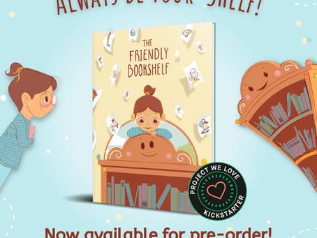 PreOrder The Friendly Bookshelf on Kickstarter Now! 🎉