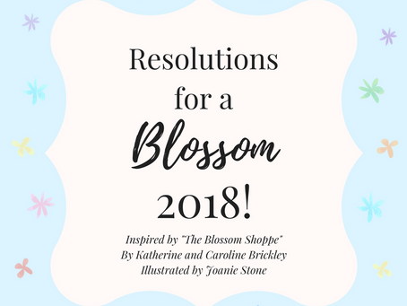 Blossom New Year's Resolutions!