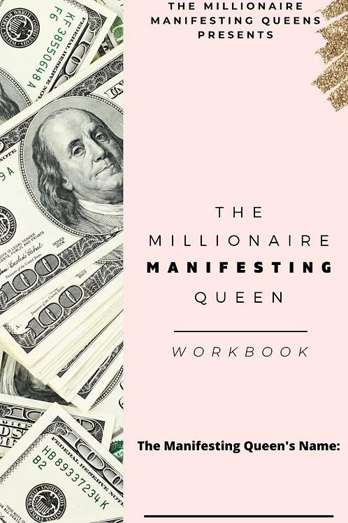 The Millionaire Manifesting Queen E-Workbook