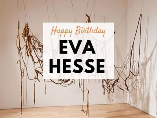 Birthday Artist: Eva Hesse