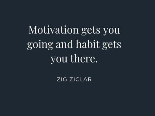 Motivation & Discipline