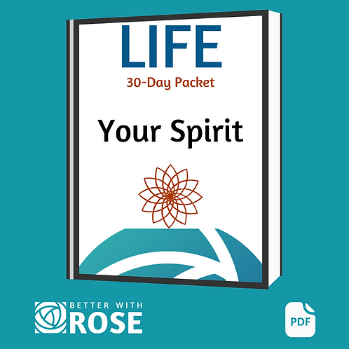 Life: 30 Day Packet - Your Spirit