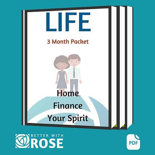 Life: 3 Month Packet - Home - Finance - Your Spirit