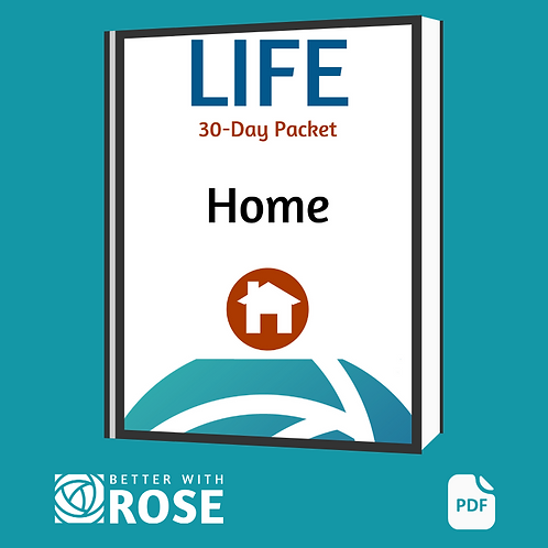 Life: 30 Day Packet - Home