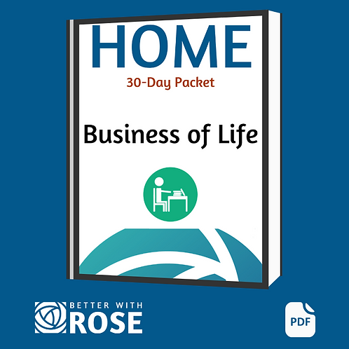 Home: 30 Day Packet - Business of Life