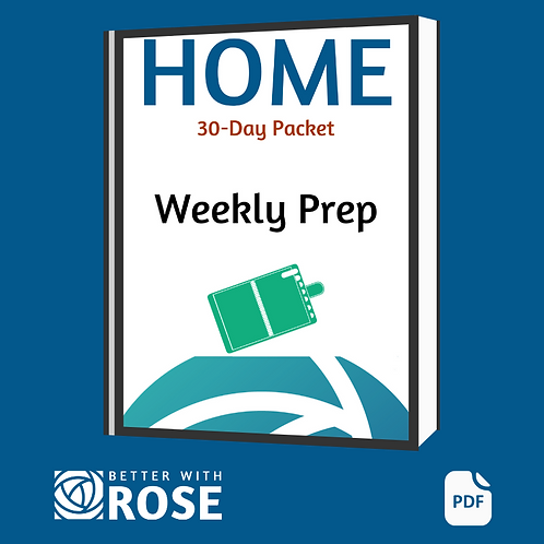 Home: 30 Day Packet - Weekly Prep