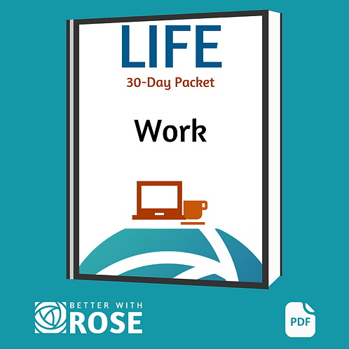 Life: 30 Day Packet - Work