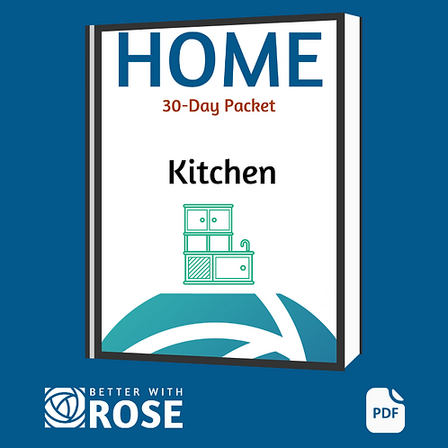 Home: 30 Day Packet - Kitchen