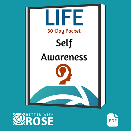 Life: 30 Day Packet - Self Awareness