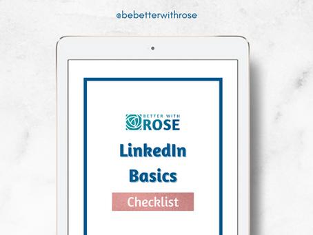 Get Your Free LinkedIn Basics Checklist!