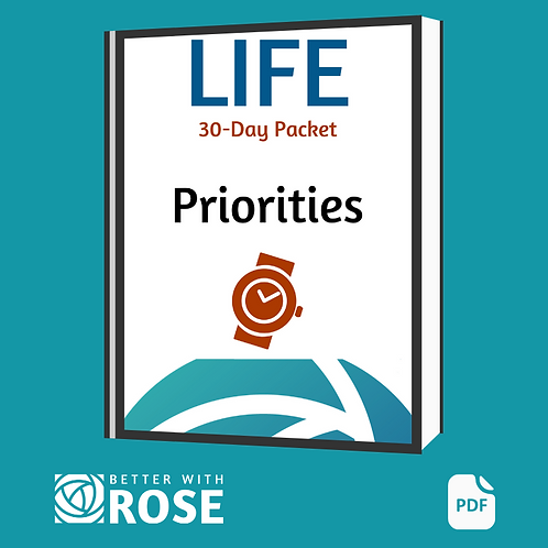 Life: 30 Day Packet - Priorities
