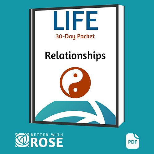 Life: 30 Day Packet -Relationships