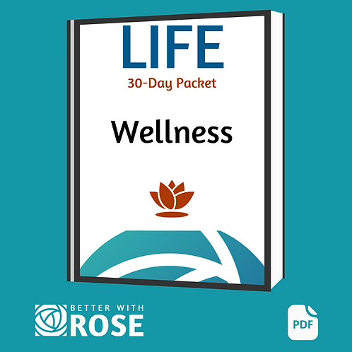 Life: 30 Day Packet - Wellness