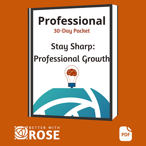 Professional: 30 Day Packet - Stay Sharp, Professional Growth