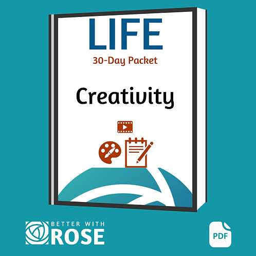 Life: 30 Day Packet - Creativity