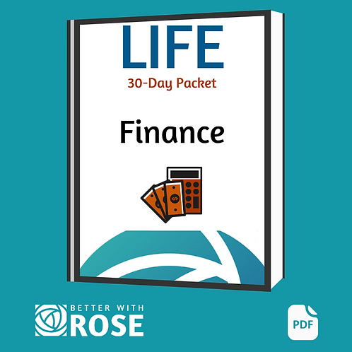 Life: 30 Day Packet - Finance
