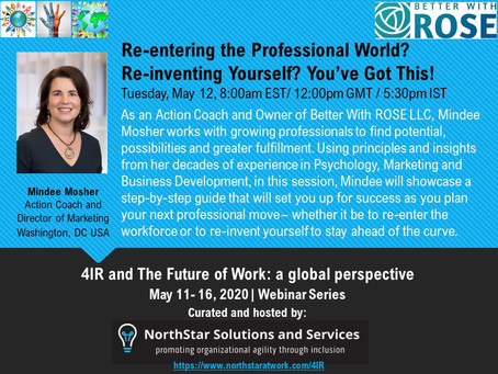Re-Entering the Professional World? Re-inventing Yourself? You've Got This!