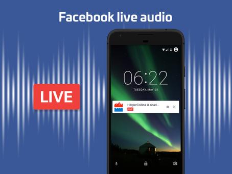 Transmissões ao vivo com o Facebook Live Audio