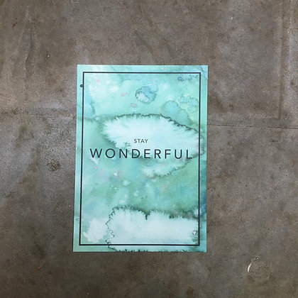 Stay Wonderful Goldfoil