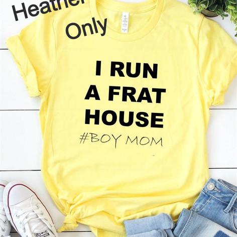Mom's I Run A Frat House