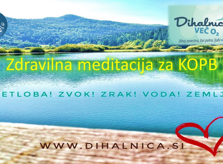 Kadilci in KOPB - zdravilna meditacija