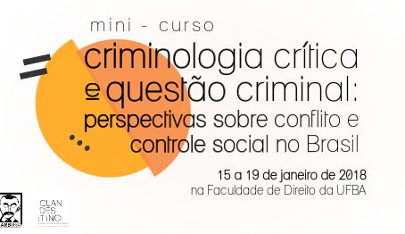 """Minicurso Clandestino/CARB """"Criminologia crítica e questão criminal"""""""
