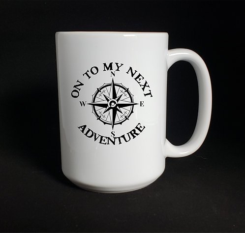 On To My Next Adventure mug