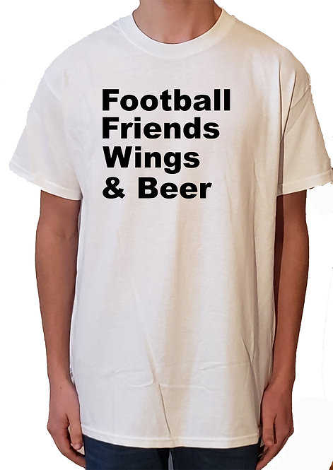 Football, Friends, Wings, and Beer t-shirt