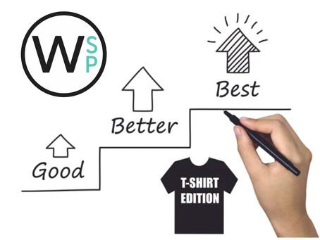 Good, Better, Best: T-Shirt Edition