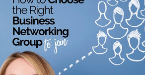 How to Choose the Right Business Networking Group to Join