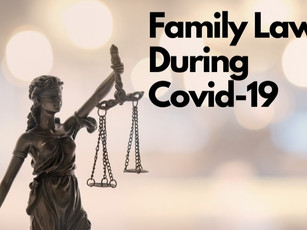 Family Law During Covid-19