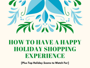 How to Have a Happy Holiday Shopping Experience