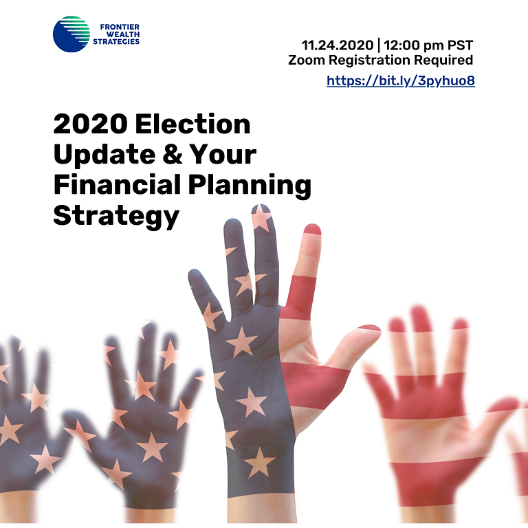 The 2020 Election & Your Financial Planning Strategy
