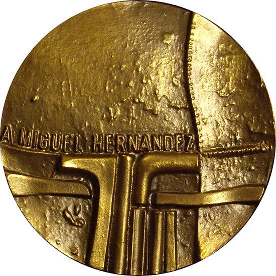 ESPAÑA. MEDALLA F.N.M.T. DEDICADA AL POETA MIGUEL HERNÁNDEZ. 1.983