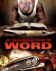 "Movie Mavericks Review ""A Gangster's Word"" Starring JoLane Lentz..."