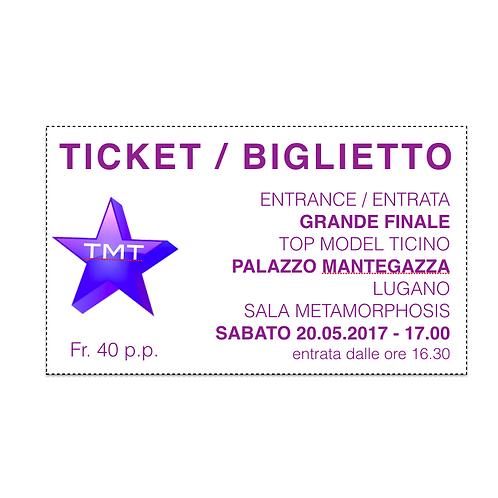 Ticket / biglietto Grande Finale Top Model Ticino