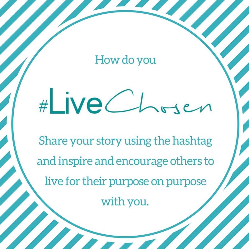 #LiveChosen
