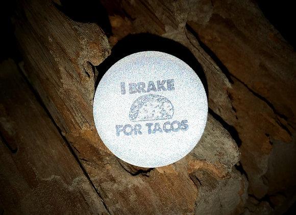 break for tacos