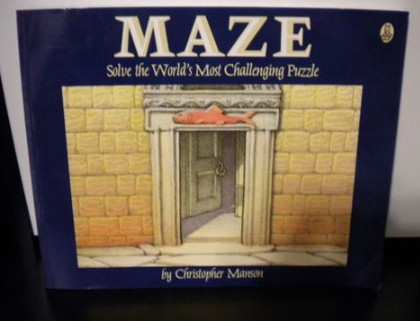 Image Of The Cover Of The Book:  MAZE Solve The World's Most Challenging Puzzle