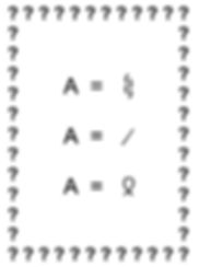 Sample Image Of The Letter A Possibly Being One Of Three Different Symbols